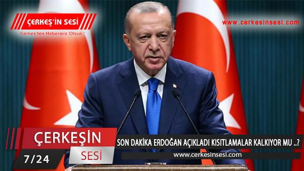 Son dakika | Cumhurbaşkanı Recep Tayyip Erdoğan açıkladı! Kısıtlamalar…