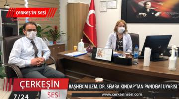 BAŞHEKİM UZM. DR. SEMRA KINDAP'TAN PANDEMİ UYARISI